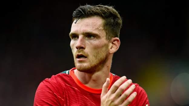 Andy Robertson: Scotland defender indicators new Liverpool contract till 2026